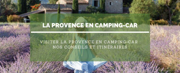 Visiter la Provence en camping-car